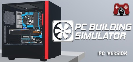 PC Building Simulator Download • Reworked Games