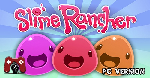 Slime Rancher PC Download