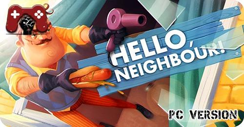 Hello Neighbor PC Download