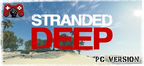 Stranded Deep PC Download