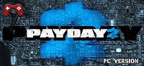 PayDay 2 PC Download