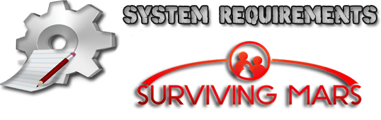 Surviving Mars system requirements