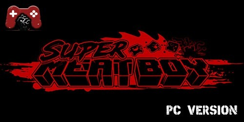 Super Meat Boy Download
