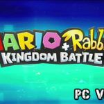 Mario Rabbids Kingdom Battle on PC Download