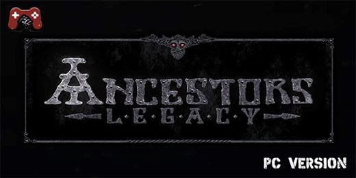 Ancestors Legacy Download on PC