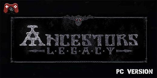Ancestors Legacy Download on PC