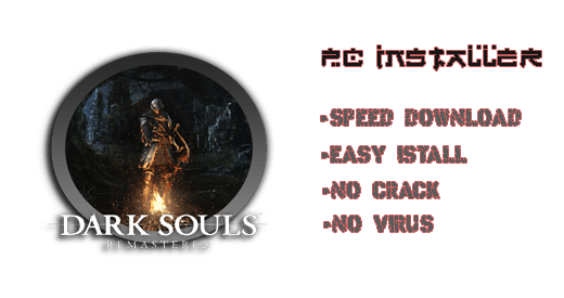 Dark Souls Remastered Installer Download