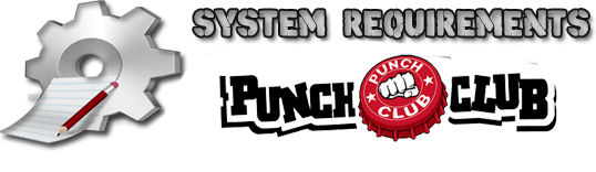Punch Club System Requrements