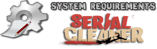 Serial Cleaner on PC System Requirements