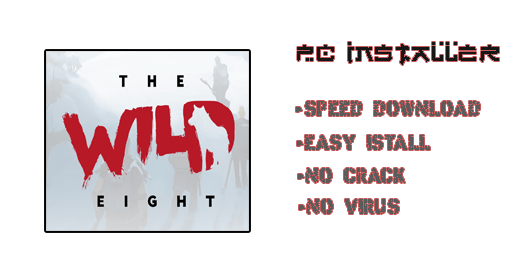 The Wild Eight PC Installer Futures