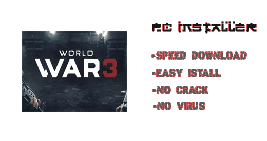 World War 3 PC Installer Futures