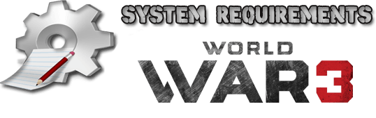 World War 3 system requriements