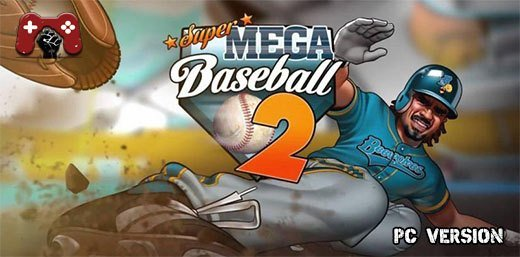 Super Mega Baseball 2 PC Download