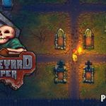 Graveyard Keeper Download Full Game
