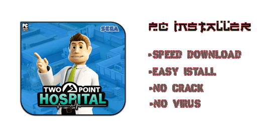 Two Point Hospital PC Download Installer