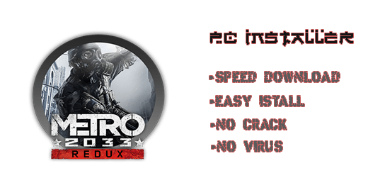 Metro 2033 Redux Download For PC