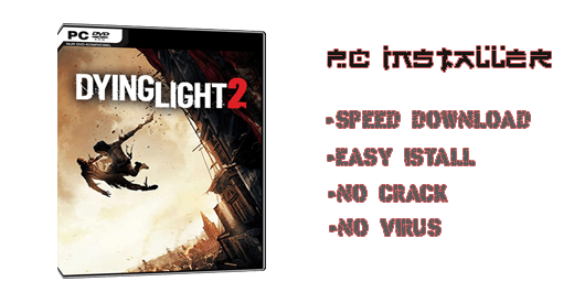 Dying Light 2 Full Version