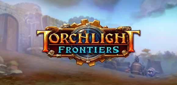 Torchlight Frontiers Download Free