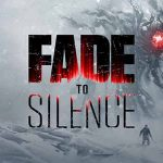 Fade to Silence Download For PC