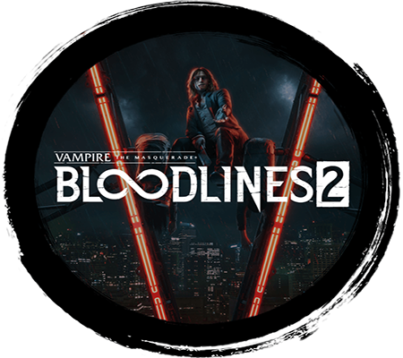 Vampire The Masquerade - Bloodlines 2 For PC