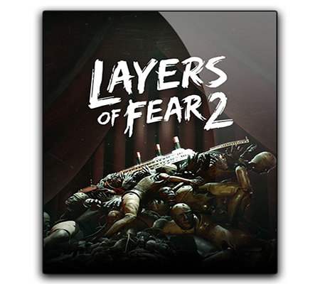 Layers of Fear 2 Full Game