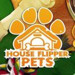 House Flipper Pets DLC Download