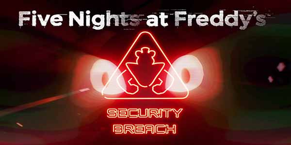 Five Nights at Freddys Security Breach Download